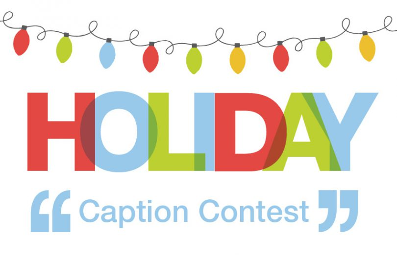 Holiday Caption Contest | Brookfield Residential