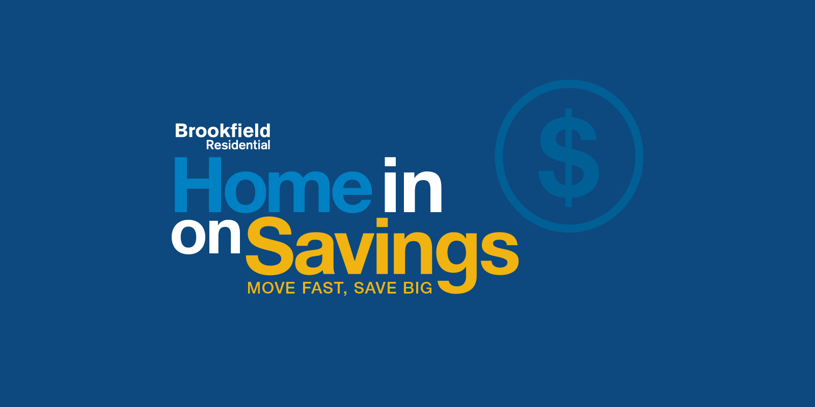 Buy Brookfield Now Special Financing Event | Brookfield Residential
